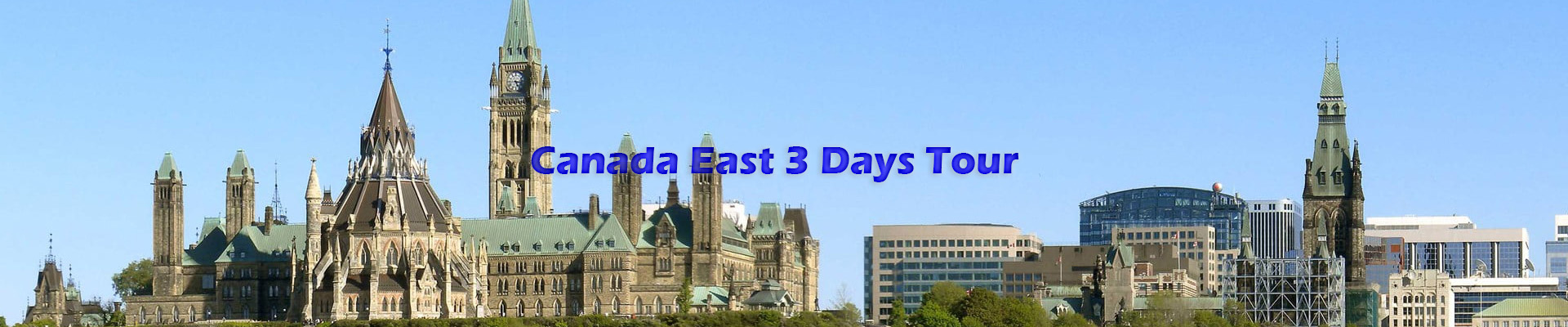 Canada East 3 Days Tour